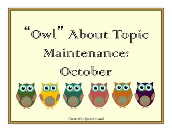 Owl About Topic Maintenance: October