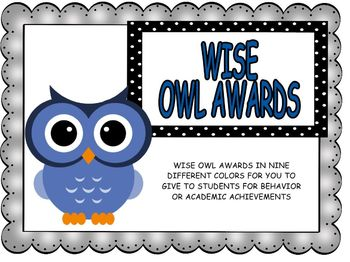 Begin the Year: Owl Awards and Stickers for Behavior and A