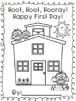 Owl Back To School Booklet-Hoot, Hoot, Hooray! Happy First Day!