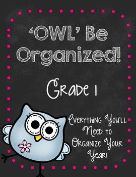 'Owl' Be Organized-First Grade Ultimate Teacher Organizer