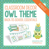 Owl Theme Classroom Decor & Back to School Essentials {Editable}