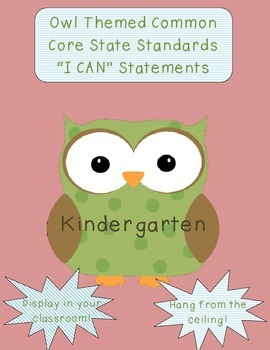 Owl Common Core State Standards I Can Statements Kindergar
