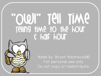 """""""Owl"""" Tell Time-Telling Time to the hour & half hour"""
