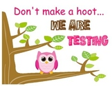 Owl Testing Sign3