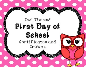 Owl Themed First Day of School Certificate and Crown