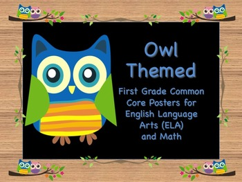 Owl Themed First Grade Common Core Posters English Languag