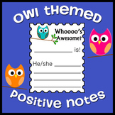 Owl Themed Positive Behavior / Accomplishment Notes
