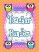 Owl Themed Teacher Binder {For the ENTIRE School Year!!!}