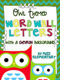Owl Themed Word Wall Letters [Chevron Background]