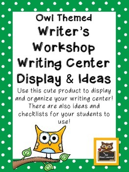 Owl Themed Writing Workshop and Center Display and Ideas