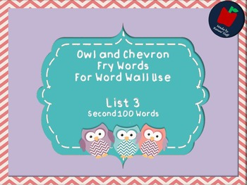 Owl and Chevron Sight Words for the Word Wall List 3 of Se