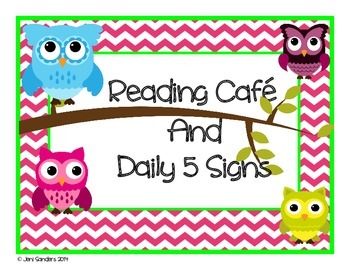 Owl and Chevron Themed Daily 5 and Reading Cafe Signs