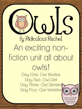 Owls: A 4 day non-fiction unit all about owls