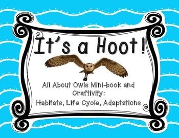 Owls - Minibook and Craftivity on adaptations, habitats an