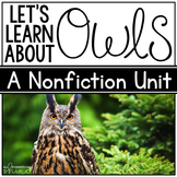 Owls Unit - Literacy & Science!