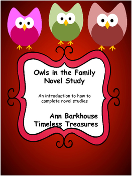 Owls in the Family- An introduction to completing novel studies