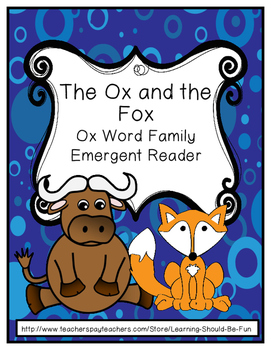 -Ox Word Family Emergent Reader: The Ox and the Fox