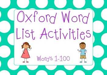 Oxford Word List 1-100 Activity Pack