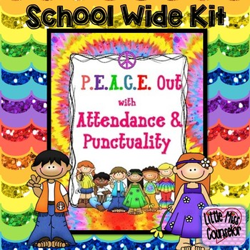 P.E.A.C.E. Out with Attendance & Punctuality Editable Kit