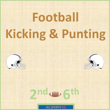 P.E. FOOTBALL KICKING & PUNTING