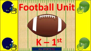 P.E. K-1ST FOOTBALL UNIT