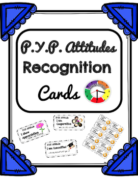 Attitudes PYP Recognition Cards or Award, I.B. $2.50
