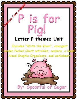 P is for Pig (Letter P themed Unit)