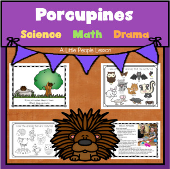 """""""P is for Porcupines"""" - science, numbers, drama for young"""