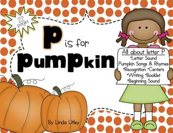 Letter P - P is for Pumpkin