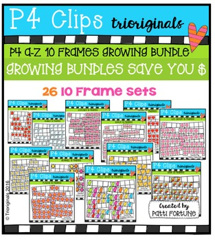 P4 A-Z 10 Frames GROWING BUNDLE {P4 Clips Trioriginals Dig