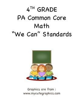 "PA Common Core Math ""We Can Standard Statements"" (4th Grade)"