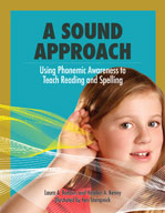 A Sound Approach: Using Phonemic Awareness to Teach Readin
