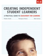 Creating Independent Student Learners, 4-6: A Practical Gu