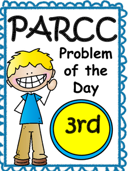 PARCC-like Problem of the Day 3rd Grade  Math