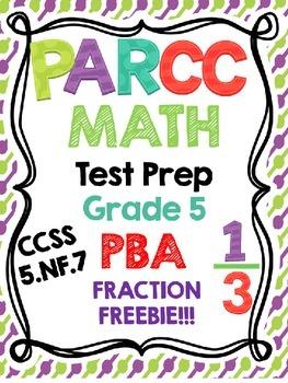 PARCC Test Prep Math Grade 5 PBA Fractions 5.NF.7