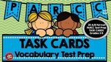 PARCC Test Prep Vocabulary Task Cards A/B Format