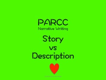 PARCC narrative writing-- story vs description