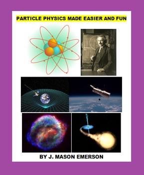PARTICLE PHYSICS MADE EASIER AND FUN (SALE-PRICED, READING