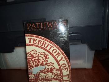 PATHWAYS TO THE OLD NORTHWEST   ISBN0-87195-011-1