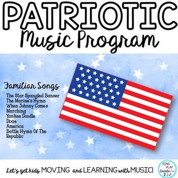 Patriotic Script with Familiar Songs and Music Matching Game K-6