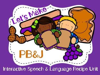 PB&J - Speech & Language Interactive Recipes