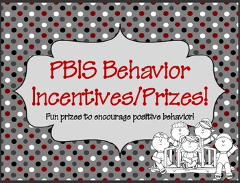 PBIS Class Rewards/Prizes to encourage positive behavior!