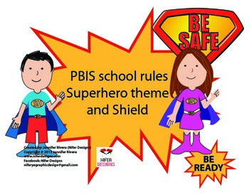 PBIS school rules Superhero theme  and Shield