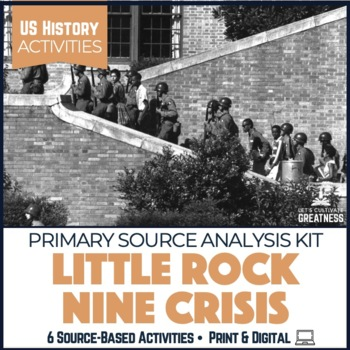 PBL Project: Little Rock Nine Primary Source Activities 7-