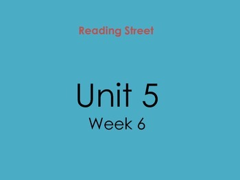 PDF Version of Reading Street Unit 5 Week 6