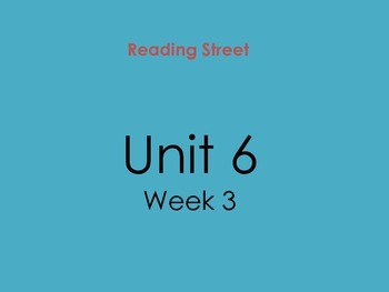 PDF Version of Reading Street Unit 6 Week 3