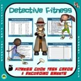 """PE  Activities: """"Detective Fitness"""""""