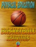 PE Basketball Activities