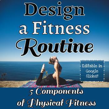 PE Design a Fitness Circuit Assessment - 5 Components of P