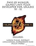 PE Hunger Games Unit Plan Developed for Grades 10 - 12